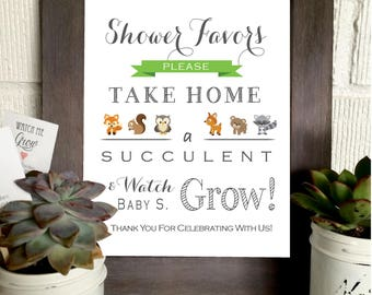 PRINTABLE - Watch Me Grow Woodland Creature Theme Sign- Please Take Your Favor - Succulent- Baby Favor Sign