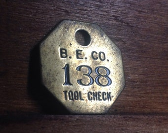 Vintage Brass B. E. Co. Tool Check Tag. Number 138. Industrial Craft Supplies.