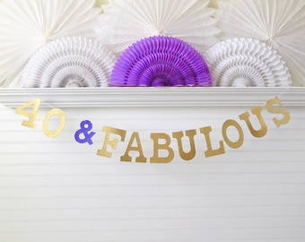 40 & Fabulous Banner - Glitter 5 inch Letters - Birthday Party Glitter Decor 40th Birthday Banner 40th Party Decoration 40 Party Garland