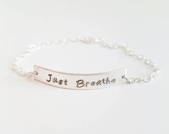 Just Breathe Bracelet - Inspirational Bracelet - Just Breathe - Sterling Silver