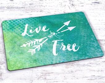 Live Free Mousepad - 7.75 x 9.25