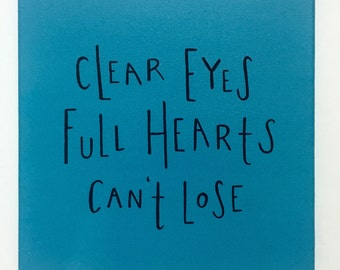"""Friday Night Lights """"Clear eyes full hearts cant lose"""" quote canvas"""