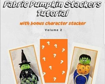 PDF Halloween  Pumpkin Stacker Volume 2, pdf Character Stacker Tutorial, Printable PDF Patterns, pdf Sewing Patterns, PDF Halloween Pumpkin