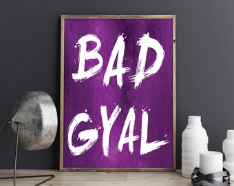 Bad Gyal, Large Wall Art, Purple, Printable, Poster, Gift for Her, Wall Art, Best Friend Gift, Gift for Women, Art Print, Girl Power, Gift