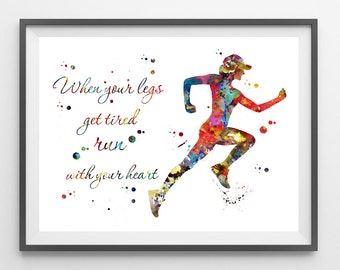 Female Runner watercolor print running quote when your legs get tired run with your heart poster sport art running print gift for runners