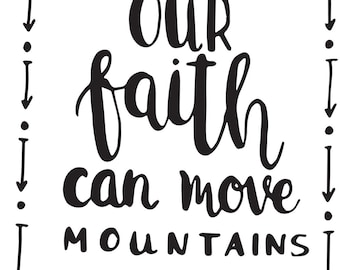 Our Faith Can Move Mountains Inspirational Wall Decal Matthew Bible Verse
