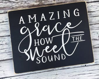 Amazing grace sign | amazing grace how sweet the sound sign | hymn sign | inspirational | home decor kitchen sign | wood sign | Style# HM206
