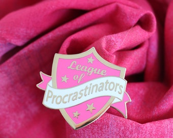 pink procrastinator pin ,hard enamel pin, enamel pin set, procrastinate, crafty enamel pin, procrastinator enamel pin, lapel pin