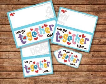 """We Go Together Like... Printable Bag Topper Set, (3""""/4""""/5"""" wide plus small tag) Includes PYO Version- PR7-WGTSET"""