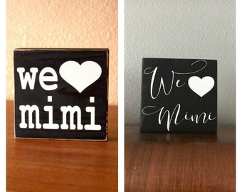 Personalized We Heart Mimi, Mom, Grandma You Choose the Name, We Love Mimi, Gift for Mimi, Mother's Day Gift, Christmas Gift for Mimi