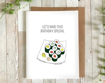 Happy Birthday Maki Japanese Sushi Food Foodie Pun Greeting Card