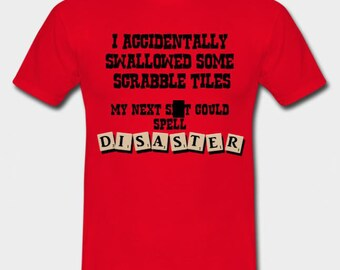 I accidentally swallowed Scrabble tiles - red or blue funny shirt - for men or women - 5 sizes available