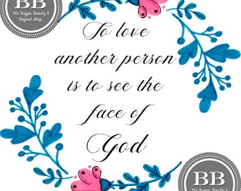 Les Miserables Print|Love Quote|Printable|Floral Print|Face Of God|SVG|JPEG|PNG|ComboPack