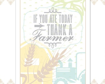 DIGITAL FILE - If You Ate Today Thank a Farmer, Farm Print, Modern farm print, tractor and farm, wheat, apple, harvest print, organic