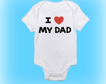 New Daddy Gift - I Love My Dad - Daddy Onesie® - New Daddy Onesie - New Baby Gift - Baby Boy - Baby Girl - Baby Clothing - Baby Onesie - Dad
