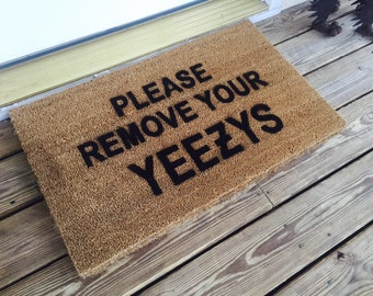 Please Remove Your Yeezys Doormat / Made in USA