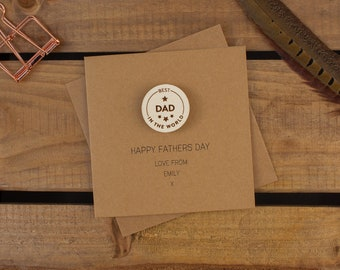 BEST DAD In the World Personalised Card with Badge or Magnet