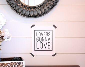 Lovers Gonna Love-Print
