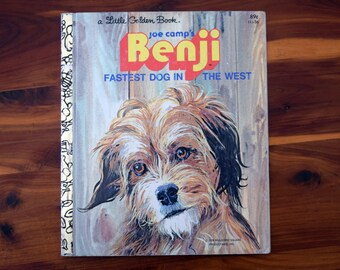 Joe Camp's Benji, Fastest Dog in the West/a Little Golden Book/1978 Mulberry Square Productions/Gina Ingoglia/Werner Willis/Hardcover book