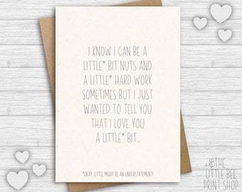 Funny love card, I love you a little bit Card, For him card, For her card, Valentines Day Card, girlfriend card, boyfriend card