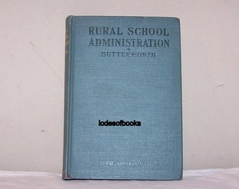 Old Book Old School Book 1926 Rural School Administration