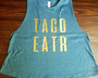 TACO EATR racerback cropped tank