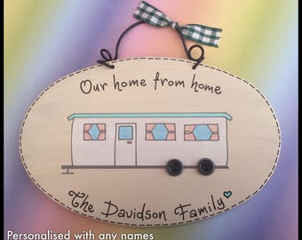 Personalised Static Caravan Sign, Our Home from Home plaque - Handmade with Names