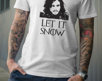 Game of Thrones Inspired Shirt - John Snow, Let it Snow