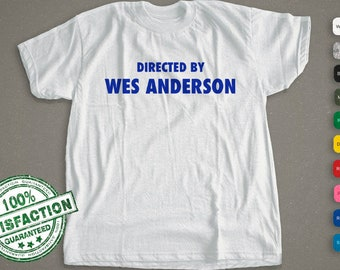 Directed By Wes Anderson Shirt | Movie T-Shirt | Men, Woman, & Kids |