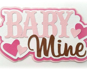 Baby mine pink  title  premade paper piecing 3d die cut by my tear bears kira