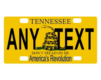 Custom, personalized state license plate-Tennessee Don't Tread On Me-Add Any Text-free shipping