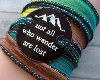 silk wrap bracelet- silk ribbon bracelet-boho-silk wrap-yoga-ruband de soie-seidenband-, Not all who wander are lost #196