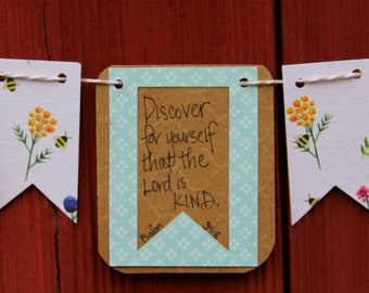 Discover for Yourself that the Lord is Kind Scripture Bunting