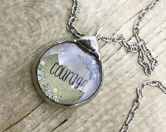 Courage Necklace, Inspirational Jewelry, Soldered Glass Bubble Charm Necklace, Courage Charm Necklace, Kyleemae Designs