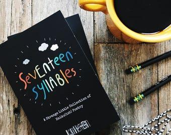 Seventeen Syllables - Book of Original Haiku Poetry