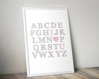 Instant download , printable, I love you ABC alphabet nursery print