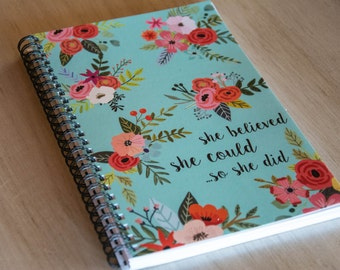 She Believed She Could, So She Did Journal | Spiral Notebook | Bible Journaling | Prayer Notebook | Spiral Bound | Teal | Floral | Gift