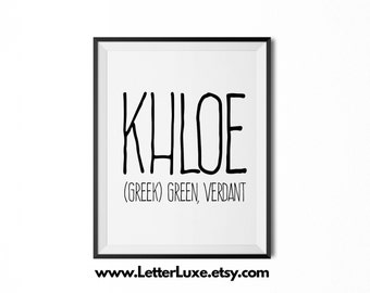 Khloe Name Meaning Art - Printable Baby Shower Gift - Nursery Printable Art - Digital Print - Nursery Decor - Typography Wall Decor