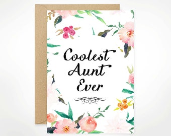 SALE! Coolest Aunt Ever, Happy Mother's Day, Printable, Mother's Day Card, For Mom, Watercolour, Floral, Aunt, Stepmom, Nana
