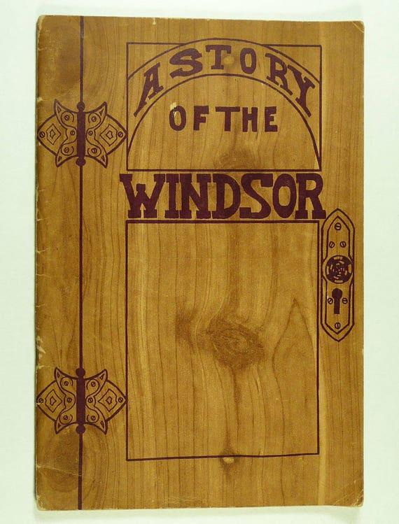 A Story of the Windsor by John W. & Doris Buchanan 1944 Boulder Publishing Company, Colorado, Hotel