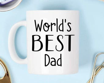 Worlds best dad mug, World's best dad mug, dad mug, fathers day mug, fathers day, custom mug, coffee mug, custom dad gift, father