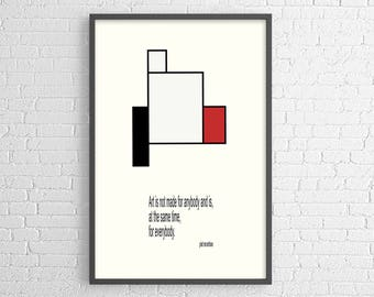 Piet Mondrian quote: Art is not made for anybody... - poster