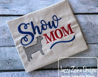 Show Mom Goat embroidery design - Stock show embroidery design - goat embroidery design - farm embroidery design - farmer embroidery design