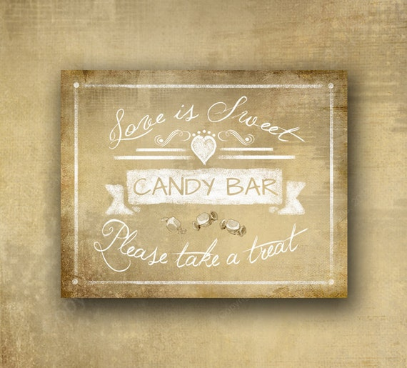 Wedding Candy Bar Printed Sign - Love is Sweet Take a Treat Candy Bar Wedding sign - PRINTED vintage style signage - with optional add ons