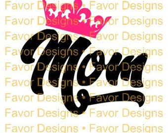Mom Crown SVG JPEG, Best Mom, Cut File, Silhouette, Circuit, Digital Download, Circuit Ideas, SVG Cut Files, Mom Svg, Crown svg, Clip Art