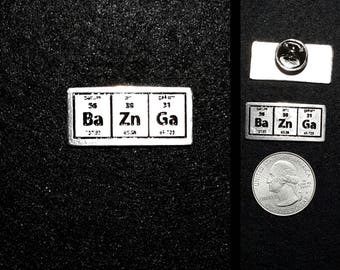 Bazinga Periodic Table Pewter Lapel Pin or Magnet