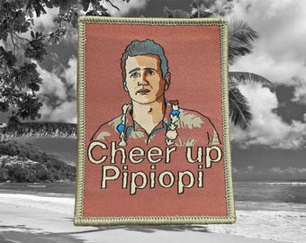 Forgetting Sarah Marshall- Cheer up Pipiopi Patch - Funny Pop Culture Pun Woven Patch Badge - Sew On - Clothing Patch