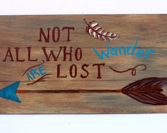 Not all who wander are lost, Arrow sign