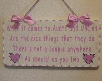 Lovely Decorative Hand crafted Wooden sign When it comes to Aunts and Uncles
