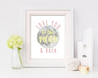 Nursery Wall Art, Love You To The Moon and Back, Watercolor Wall Art, Child's Room, Pink & Yellow, INSTANT DOWNLOAD
